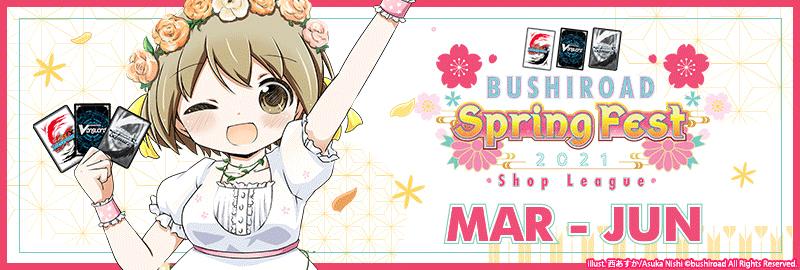 Bushiroad Spring Fest ONLINE 2021